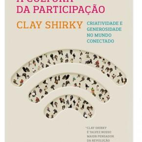 """Novembro --> Grupo de Estudos on-line sobre o livro --> """"A Cultura da Participação"""" - Clay Shirky"""""""