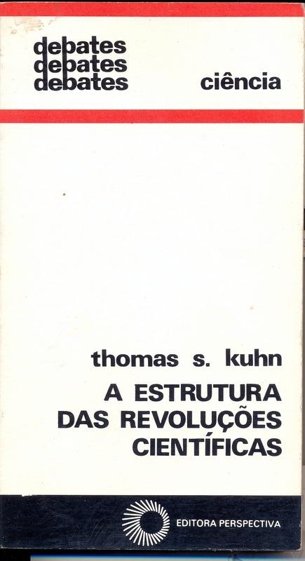 livro-a-estrutura-das-revolucoes-cientificas-thomas-s-kuhn-13574-MLB20079106202_042014-F