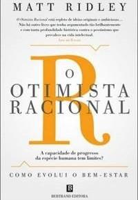"""Leitura e fichamento do livro  """"O OTIMISTA RACIONAL"""" - Matt Ridley"""